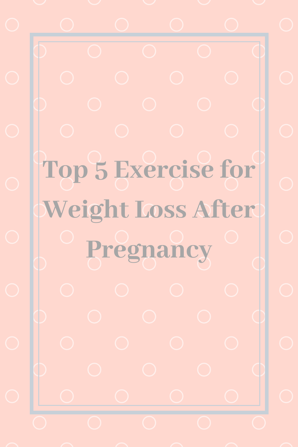5 exercises to help lose weight after pregnancy