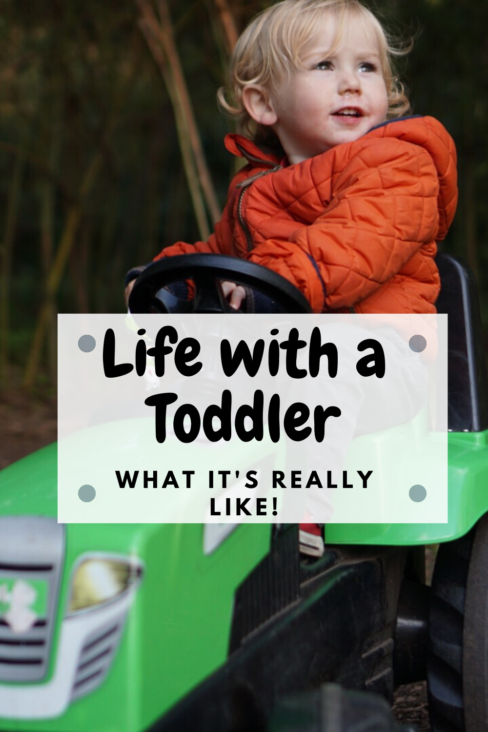 Life with a toddler 21 months