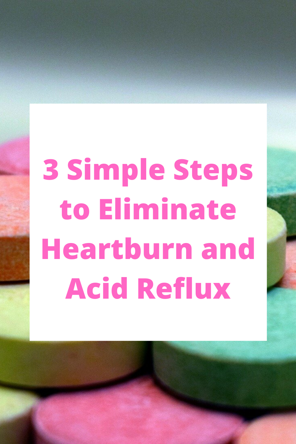 3 tips to eliminate heartburn and acid reflux