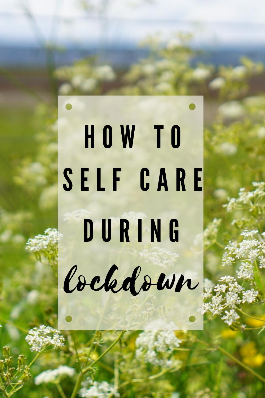self care during lockdown
